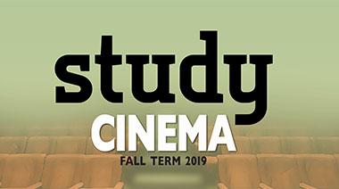 Study Cinema Fall 2019