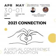 2021 CONNECTION: a virtual conference about adoption