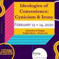 Ideologies of Convenience: Cynicism & Irony