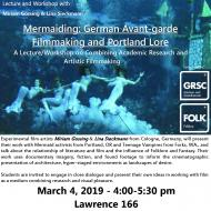 Mermaiding: German Avant-garde Filmmaking and Portland Lore