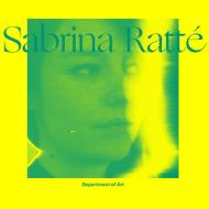 Poster for the Department of Art Visiting Artist Lecture Series Presents with Sabrina Ratté