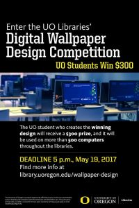 UO Libraries' Digital Wallpaper Design Competition Poster