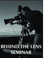 Behind The Lens Seminar