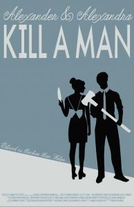 Alexander & Alexandra Kill A Man